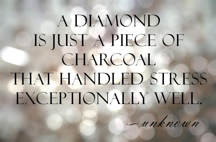 diamond-stress-quote